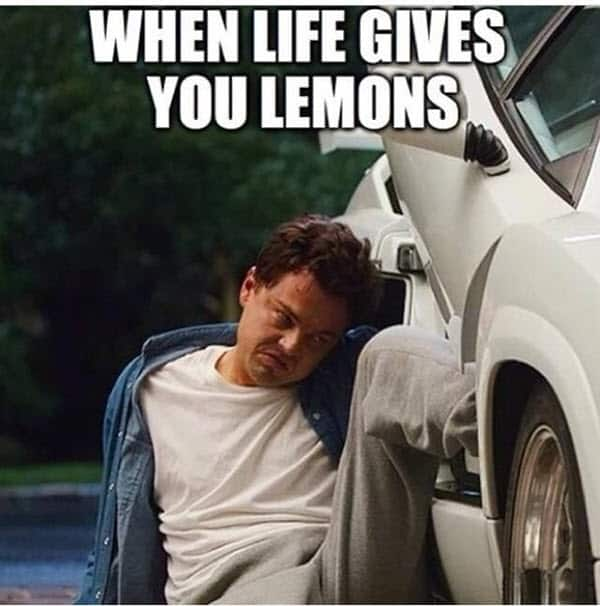 wolf of wall street when life gives you lemons meme