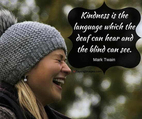 30 Inspiring Kindness Quotes To Live By Sayingimages Com