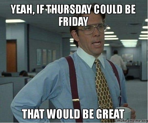 almost friday meme