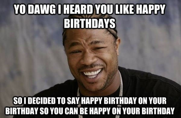 104 Outrageously Hilarious Birthday Memes