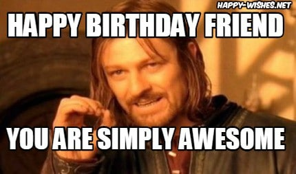 Funny Birthday Meme Best Friend : Birthday memes for your best friend sayingimages