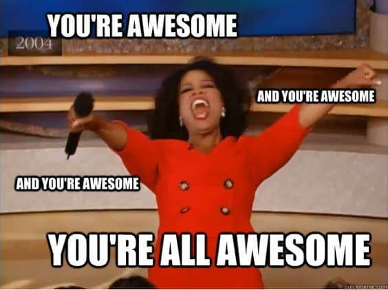 youre all awesome meme